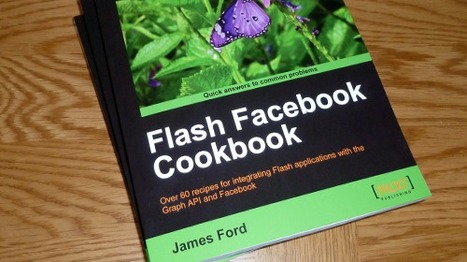 Available now: The Flash Facebook Cookbook | Everything about Flash | Scoop.it