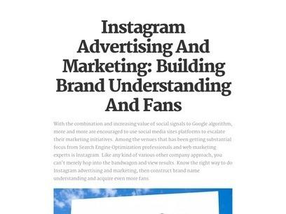 Instagram Advertising And Marketing: Building Brand Understanding And Fans   Social Media   Scoop.it