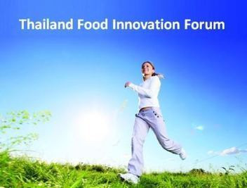 Thailiand Food Innovation Forum | DuPont ASEAN | Scoop.it