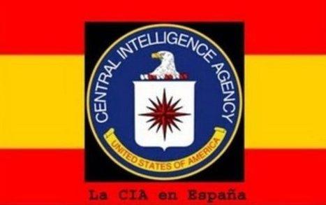CNA: LA CIA... detrás de casi TODOS los ACONTECIMIENTOS de la HISTORIA RECIENTE de ESPAÑA | La R-Evolución de ARMAK | Scoop.it