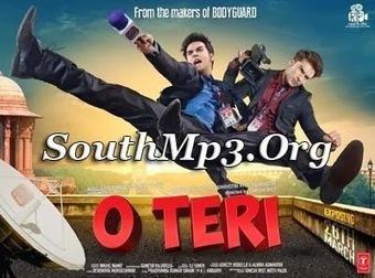 O Teri (2014) Hindi Audio Mp3 Songs Free Download | Movie Dhamaka | Scoop.it