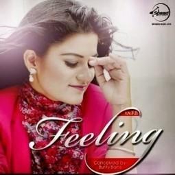 Feeling Lyrics Kaur B Song - LyricsMp3Songs.com | LyricsMp3Songs.com | Scoop.it