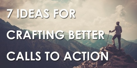 7 Ideas for Upgrading Your Call to Action | B2B Marketing-The Practical Side | Scoop.it