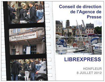 LIBREXPRESS A RÉUNI SON CONSEIL DE DIRECTION A HONFLEUR LE 8 JUILLET | INFO POLITIQUE SCOOP     Agence de Presse | Scoop.it