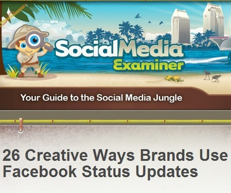 26 Creative Ways Brands Use Facebook Status Updates | | Social media management | Scoop.it