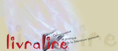 Livralire : Sélection livres jeunesse, animation lecture, formation | Sélections jeunesse | Scoop.it