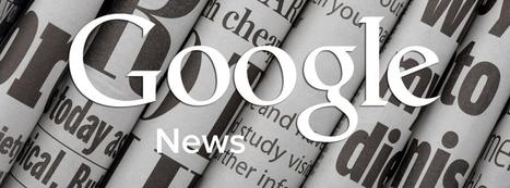 Google News : critères de ranking et nouveautés 2015 - Café Référencement   Recherche d'information et bibliothéconomie   Scoop.it