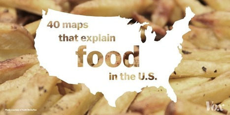 40 maps that explain food in America | JWK Geography | Scoop.it