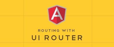 AngularJS Routing Using UI-Router | AngularJS - NodeJS | Scoop.it
