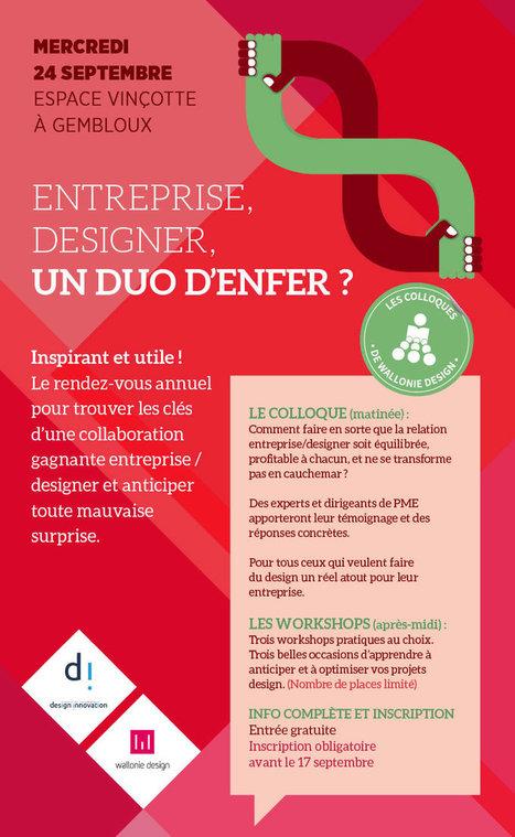 Entreprise, Designer, DUO D'ENFER ? 24/09/2014 - Colloque Wallonie Design | Culture et créativité | Scoop.it