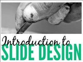 Introduction to Slide Design: 7 Rules for Creating Effective Slides | 21st Century Learning and Teaching | Professional development of Librarians | Scoop.it