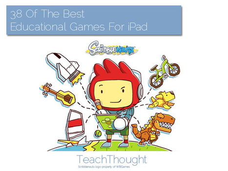 38 Of The Best Educational Games For iPad - TeachThought | iPads in Education | Scoop.it
