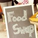 """Troquez vos aliments avec le """"Food Swap""""   Actualités & Tendances   Scoop.it"""