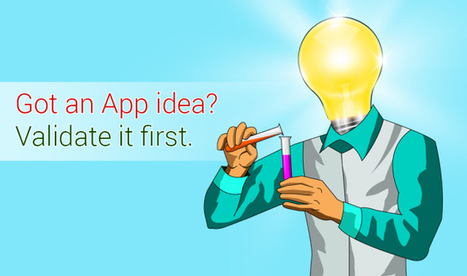 Got an app idea? Validate it first! | Mobile Apps, Web Design & IoT | Scoop.it