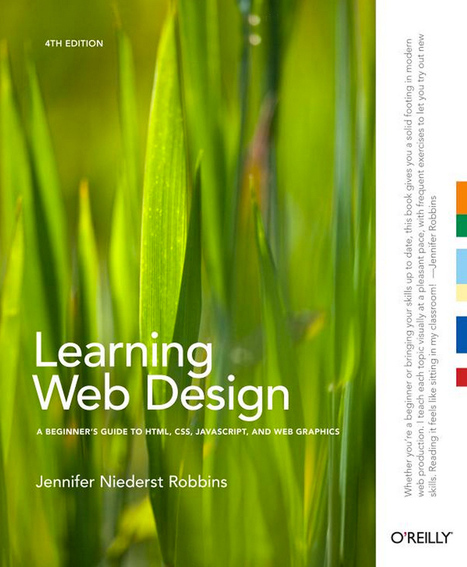 Learning Web Design: A Beginner's Guide to HTML, CSS ... | Designing with Code | Scoop.it