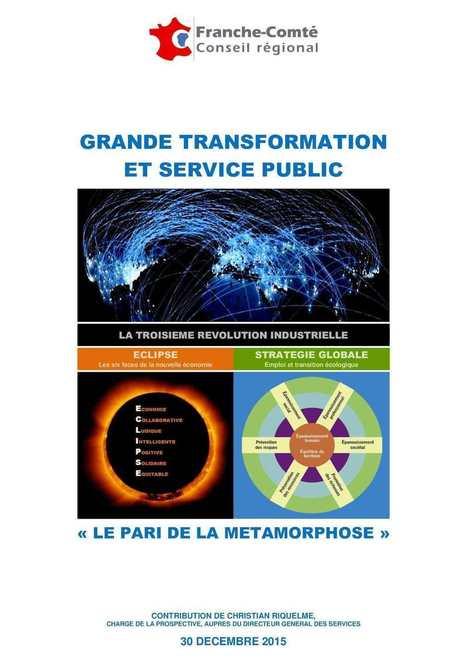 Grande Transformation et Service Public : Le pari de la métamorphose | Quatrième lieu | Scoop.it