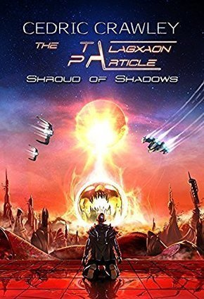 BOOK OF THE MONTH OCTOBER 2016<br/>The Talagxaon Particle: Meditation 1: Shroud of Shadows <br/>by Crawley | BlackScienceFiction | Scoop.it