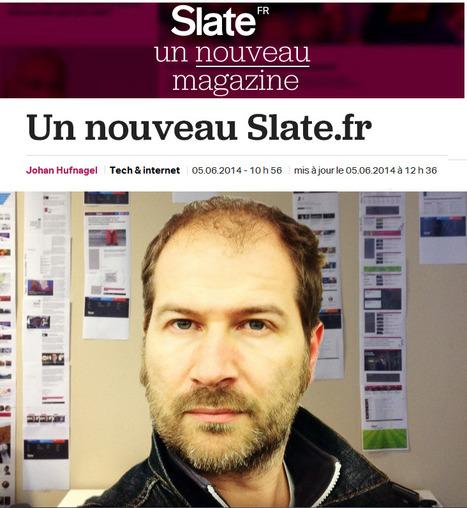 Le nouveau Slate.fr, un site plus«magazine» | DocPresseESJ | Scoop.it