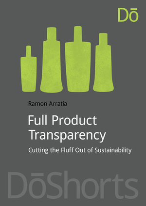 The Corporate Sustainability Beauty Contest: Making Room for Full Product Transparency   sustainable innovation   Scoop.it