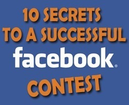 10 Secrets To A Successful Facebook Contest | Shift With Online Marketing | Scoop.it