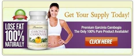 Premium Natural Garcinia Cambogia Review – See your Body Losing Fat! | | Premium Natural Garcinia Cambogia - get slim and hot body | Scoop.it