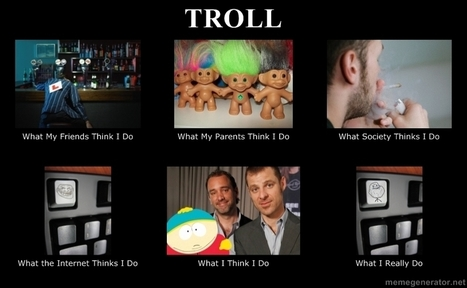 Troll | What I really do | Scoop.it