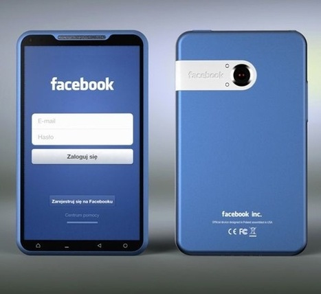 Telefon Facebooka: Dlaczego Facebook musi spróbować i dlaczego najprawdopodobniej będzie to niewypał? | Zastosowania sieci społeczościowych | Scoop.it