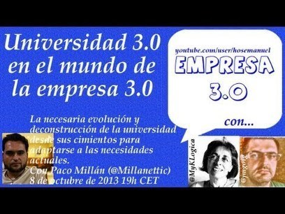 Universidad 3.0 en el mundo de la empresa 3.0 | El Badulake | Scoop.it
