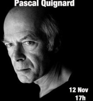 Pascal Quignard, le 12 novembre, Strasbourg | Poezibao | Scoop.it