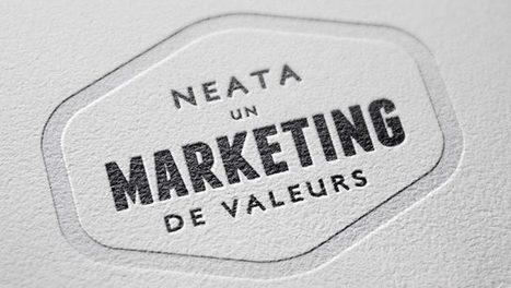 Neata, ou le marketing respectueux | Marketing respectueux | Scoop.it