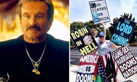 Westboro Church plans anti-gay protest outside Robin Williams' funeral.  THESE MOTHER-FUCKERS! | Gay Vegas Daily | Scoop.it