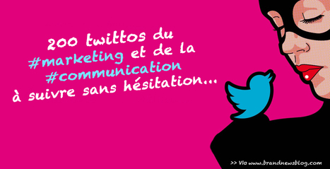 200 twittos du marketing et de la communication à suivre en 2016... | communication information science technique environnement santé industrie | Scoop.it