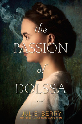 bjneary (Oreland, PA)'s review of The Passion of Dolssa | Young Adult Novels | Scoop.it
