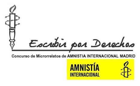 Concurso de Microrrelatos Escribir por Derechos convocado por Amnistía | microrrelatos | Scoop.it