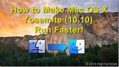 13 Tips to Optimize Your Mac After Yosemite Installation | Technology Tools for Teachers & Students | Scoop.it