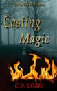 Diane's Book Blog: Casting Magic: A Grazi Kelly Universe Novella: The Angela Tanner Files #1 by C.D. Gorri Review   Books   Scoop.it