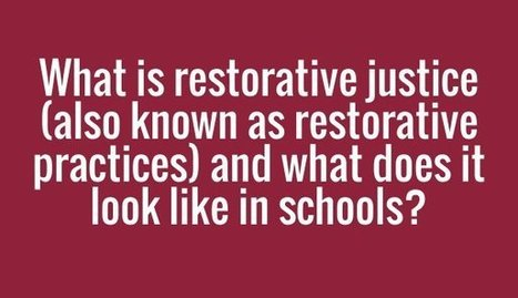 """What Is Meant By 'Restorative' Justice or Practices?"" 