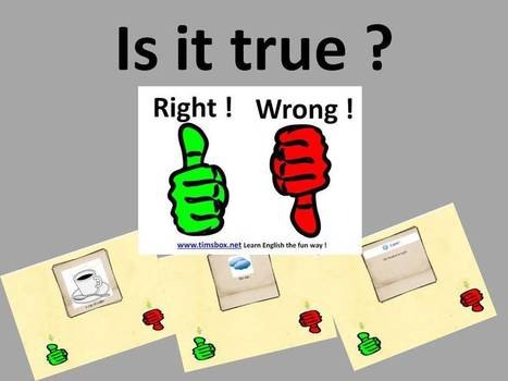 CLASSROOM GAMES - Is it true ? | Teaching English ESL - Ressources anglais -timsbox | Scoop.it