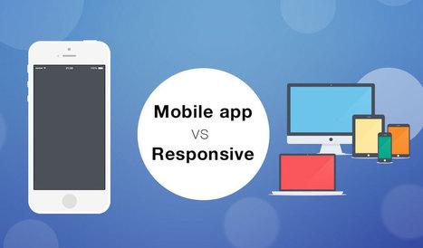 Mobile app o responsive design? 6 domande da farsi prima di decidere | Webdesign | Scoop.it