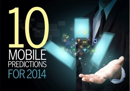 10 Mobile Tech Predictions for 2014 | Mobile Management | Scoop.it
