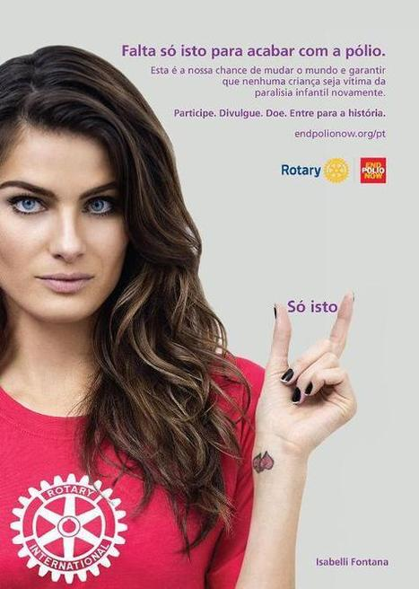 Isabelli Fontana Joins Rotary Polio Eradication Campaign - Look To The Stars | End Polio Now | Scoop.it