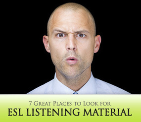 7 Great Places to Look for ESL Listening Material | ronefl | Scoop.it