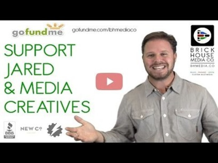 Support Jared's BHMC + Media Creatives on GoFundMe | Multimedia Marketing by Brick House Media Co. | Scoop.it