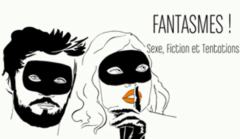 """Fantasme!"" : un docu catégorie luxure mystique | CRAZY PRESS | Scoop.it"
