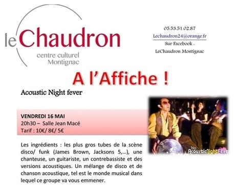 Acoustic Night Fever au Chaudron à Montignac | CRDVA 24 | Scoop.it