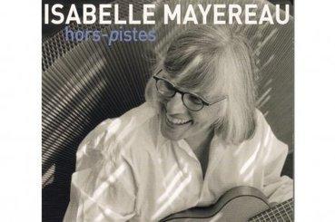 Isabelle Mayereau : si Joni était française... **** | Marie-Christine Blais | critiques CD | Isabelle Mayereau | Scoop.it