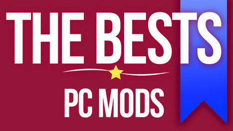 The 12 Best Mods For PC Games | My Favorite websites | Scoop.it
