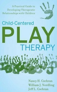 Quest » Child-Centered Play Therapy: A Practical Guide to ... | IDEALS | Scoop.it