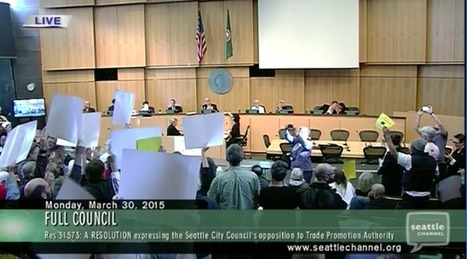 Seattle City Council Unanimously Opposes Fast-Track for the Trans-Pacific Partnership | DidYouCheckFirst | Scoop.it