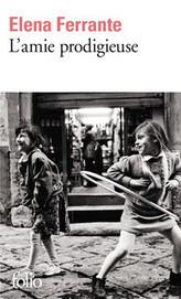 L'amie prodigieuse : enfance, adolescence / Elena Ferrante, Gallimard, 2015 | Bibliothèque de l'Ecole des Ponts ParisTech | Scoop.it